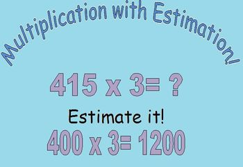Multiplication with Estimation! (Common Core Aligned)