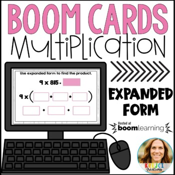 Multiplication With Expanded Form Digital Boom Cards By Krejci Creations