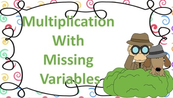 Multiplication with Missing Variables Detective Themed