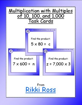 Multiplication with Multiples of 10, 100, and 1000 Task Cards