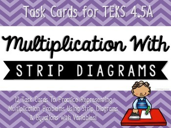 Multiplication with Strip Diagrams & Equations Match-Up Ca