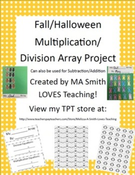 Multiplication/Division Array - Halloween/Fall - Sub./Add. included too