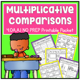 Multiplicative Comparison Fourth Grade Math 4.OA.A.1 NO PREP Printable Packet