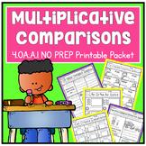 Multiplicative Comparison Fourth Grade Math 4.OA.A.1 NO PREP Printable Packet