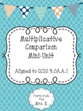 Multiplicative Comparison Mini Unit 4.OA.A.1