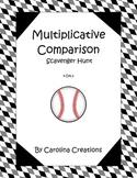 Multiplicative Comparison Scavenger Hunt 4.OA.2 Fourth Gra