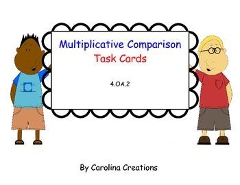 Multiplicative Comparison Task Cards 4.OA.2 Fourth Grade C