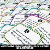 Multiplicative Comparison Task Cards: 4th Grade Math Centers 4.OA.2