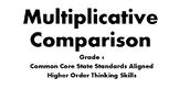Multiplicative Comparison Word Problems