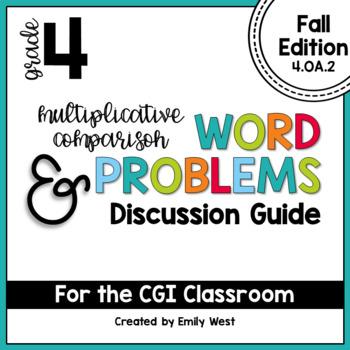 4th Grade CGI Multiplicative Comparison Problems and Discussion Guide-Fall