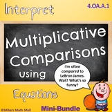 Multiplicative Comparisons - (Mini-Bundle)