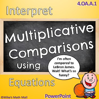 Multiplicative Comparisons - CCSS 4.OA.A.1 (PowerPoint Only!)