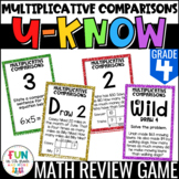 Multiplicative Comparisons Game: U-Know | Review 4th Grade