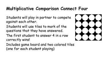 Multiplicative Comparisons MCC4.OA.1 MCC4.OA.2 Game