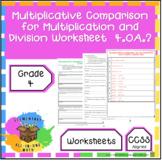 Multiplicative Comparisons for Multiplication & Division - (4.OA.2)