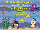 Multiplicative Word Problems for Deep Thinkers CCSS 4.OA.2
