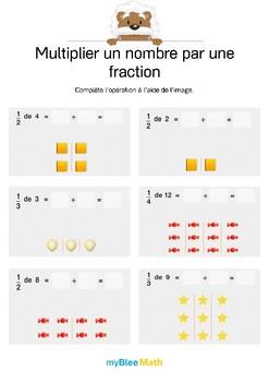 Multiplier un nombre par une fraction 2 - Complète l'opération grâce au dessin