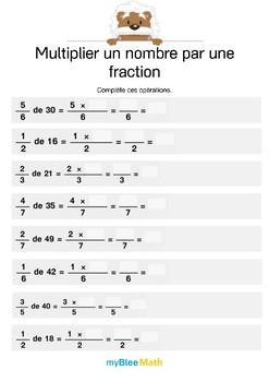 Multiplier un nombre par une fraction 8 - Complète ces opérations
