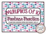 Multiplies of 10 Partner Practice {CCSS 3.NBT.A.3}