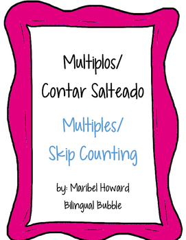 Multiplos/ Contar Salteado   Multiples/ Skip Counting