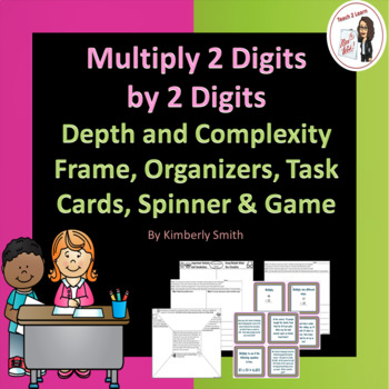 Multiply 2 Digits by 2 Digits Depth & Complexity Frame, Task Cards, Game & More