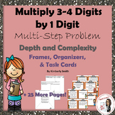 Multiply 3-4 Digits by 1 Multi-Step Depth & Complexity Frames & Task Cards