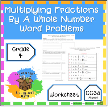 Multiply A Fraction By A Whole Number - Word Problems Worksheet (4.NF.4)