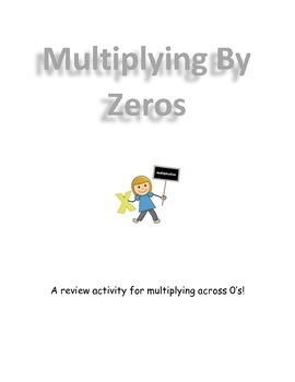 Multiply Across Zeros