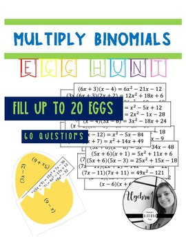 Multiply Binomials (Egg hunt)