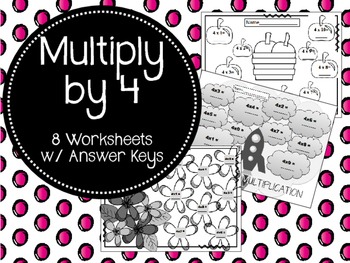Multiply By 4. Worksheets Multiplication