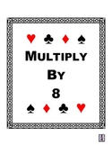 Multiply By 8