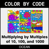 Multiply By Multiples of 10, 100, 1000 - Color by Code / Coloring Pages - Ocean