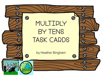 Multiply By Tens Task Cards