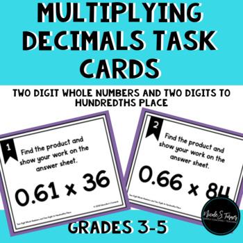 Multiply Decimals 2 Digit Whole Number 2 Digits to Hundredths Place Task Cards