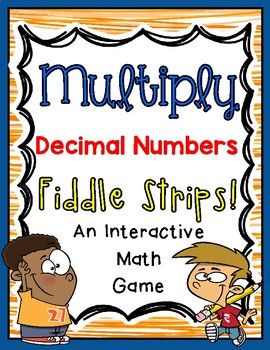 Multiply Decimals Fiddle Strips!