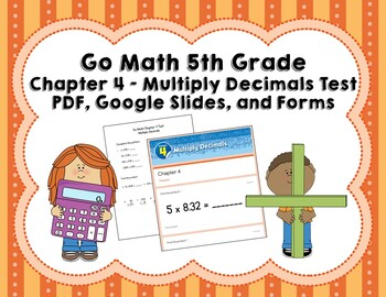 Multiply Decimals - Go Math 5th Grade Chapter 4