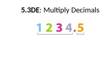 Multiply Decimals (TEKs 5.3D & 5.3E)