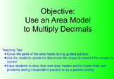 Multiply Decimals & Whole Numbers Using the Area Model