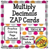 Multiply Decimals Zap Cards TEKS 6.3E