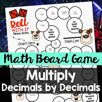 Multiply Decimals by Decimals - A Dance Game!