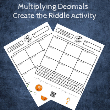 Multiply Decimals by Decimals Create a Riddle Activity