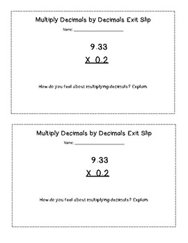Multiply Decimals by Decimals Exit Slip