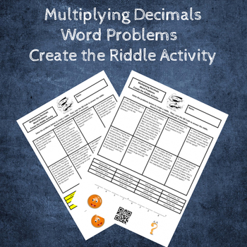 Multiply Decimals by Decimals Word Problems Create a Riddle Activity