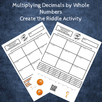 Multiply Decimals by Whole Numbers Create a Riddle Activity