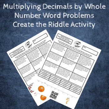 Multiply Decimals by Whole Numbers Word Problems Create the Riddle Activity