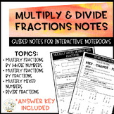 Multiply & Divide Fractions Notes