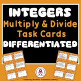 Multiply & Divide Integers Task Cards - Differentiated