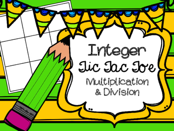 Integers Tic Tac Toe Multiplication and Division