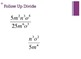 Multiply & Divide Monomials and Add & Subtract Polynomials Powerpoint Practice
