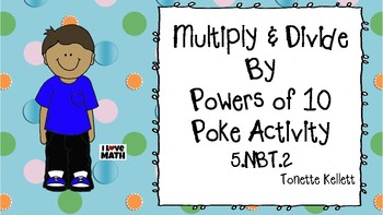 Multiply & Divide Powers of 10 Poke Activity 5.NBT.2